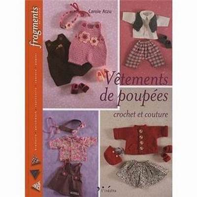 VETEMENTS DE POUPEES CROCHET ET COUTURE