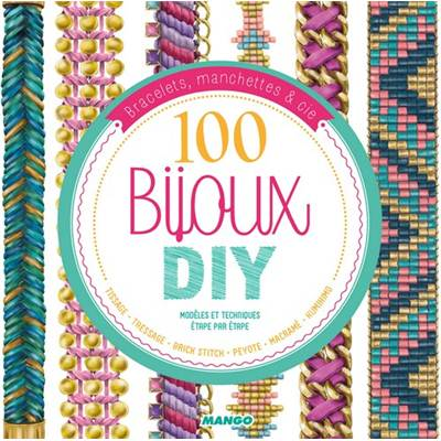 100 BIJOUX DIY - TISSAGE TRESSAGE BRICK STITCH PEYOTE...