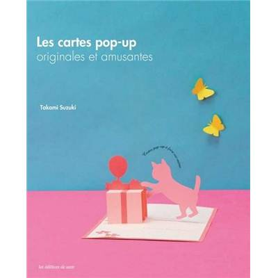 LES CARTES POP UP ORGINALES ET AMUSANTES