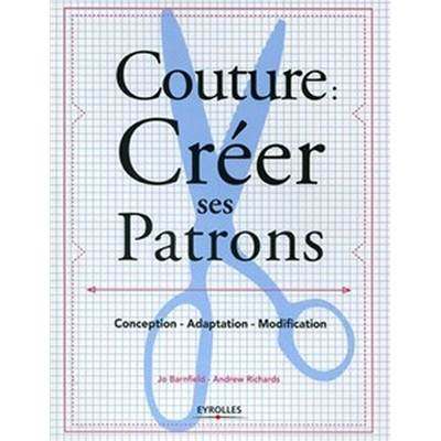 COUTURE : CREER SES PATRONS - réimpression fin mai